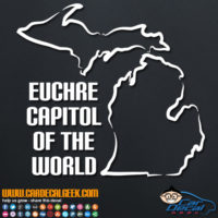 Michigan Euchre Capitol of the World Decal Sticker