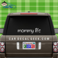 Mommy Life Car Window Decal Sticker