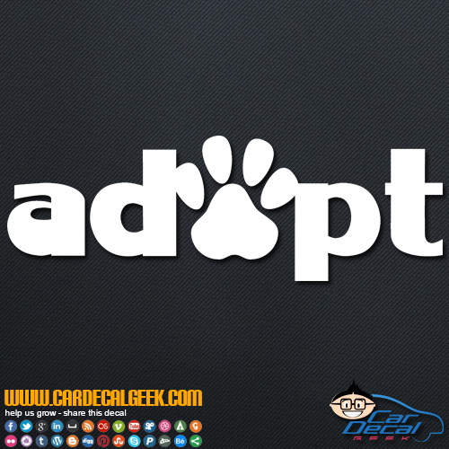 Adopt Cat Dog Pet Paw Vinyl Decal Sticker Pet Decals