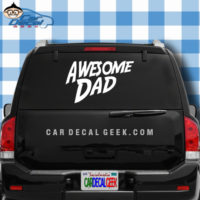 Awesome Dad Car Truck Decal Sticker