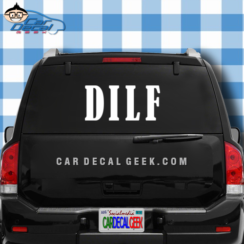 DILF Car Truck Window Decal Sticker