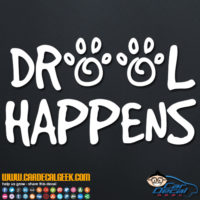 Drool Happens Decal Sticker