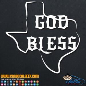God Bless Texas Decal Sticker