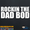 Rockin' the Dad Bod Decal Sticker