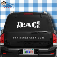 Teach Peace Car Window Decal Sticker