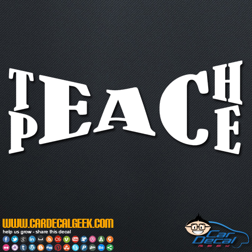 Teach Peace Decal Sticker