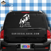 You Either Love Horses Or You're Wrong Car Truck Decal Sticker