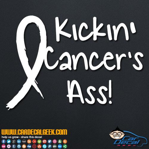 Kickin' Cancer's Ass Decal Sticker