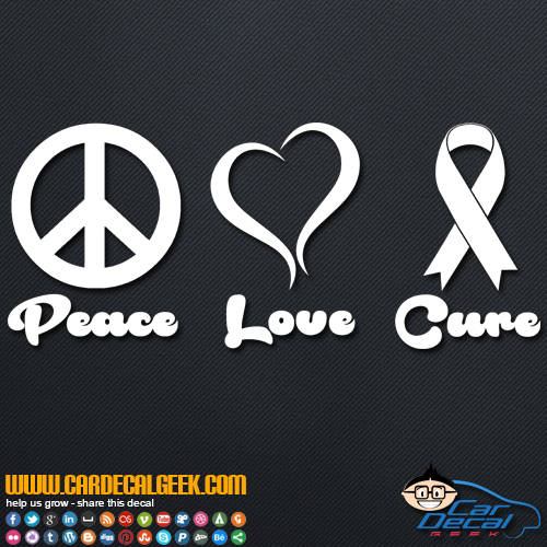Peace Love Cure Cancer Ribbon Decal Sticker