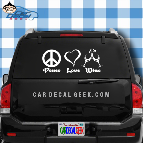 Peace Love Wine Car Window Decal Sticker