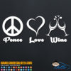 Peace Love Wine Decal Sticker