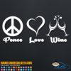 Peace Love Wine Decal Sticker