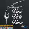 Veni Vidi Vino Decal Sticker