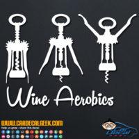 Wine Aerobics Decal Sticker