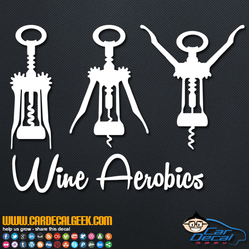 Wine Aerobics Decal Sticker