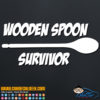 Wooden Spoon Survivor Decal Sticker