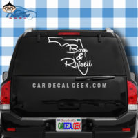 Florida Born and Raised Car Window Decal Sticker