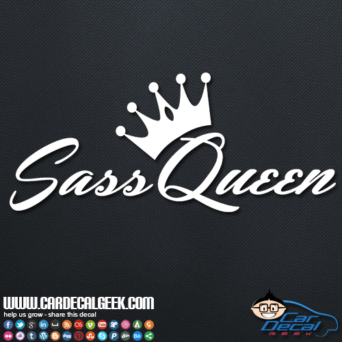 Sass queen decal sticker