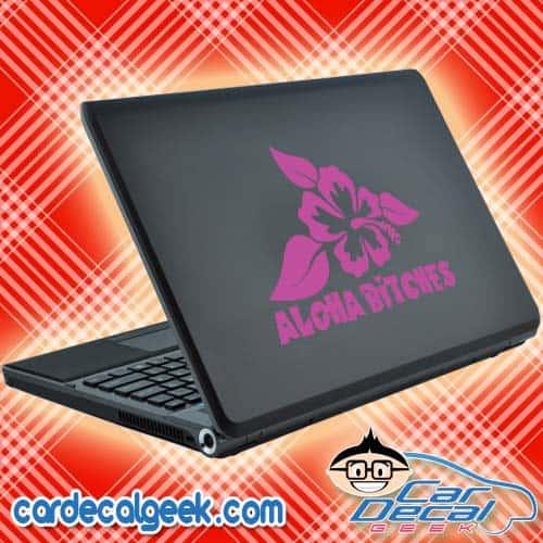 Aloha Bitches Hawaiian Hibiscus Flower Laptop Decal Sticker