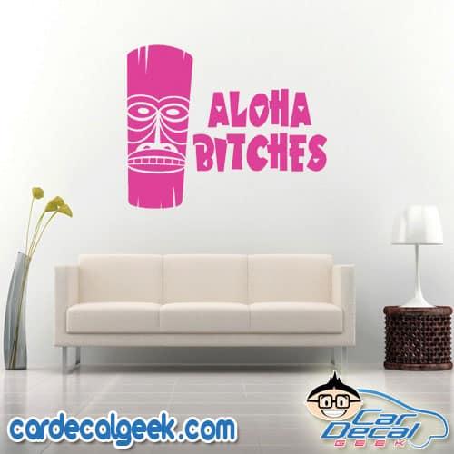 Aloha Bitches Hawaiian Tiki Wall Decal Sticker