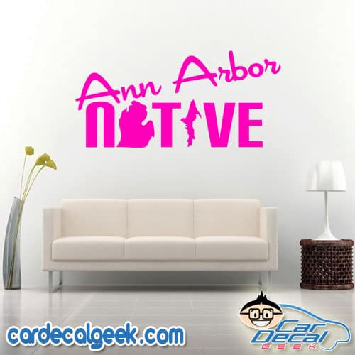 Ann Arbor Native Wall Decal Sticker