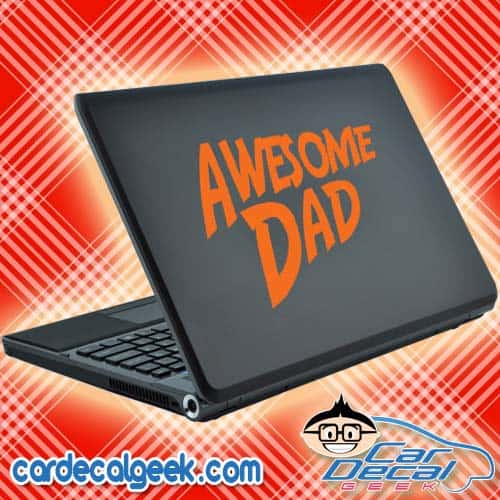 Awesome Dad Laptop Decal Sticker