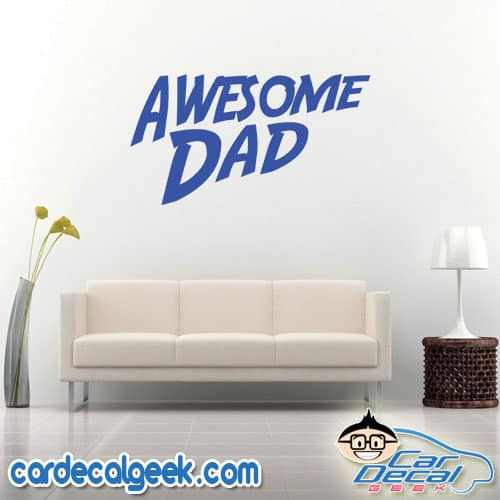 Awesome Dad Wall Decal Sticker