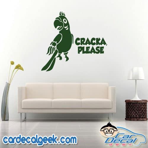 Cracka Please Parrot Decal Sticker