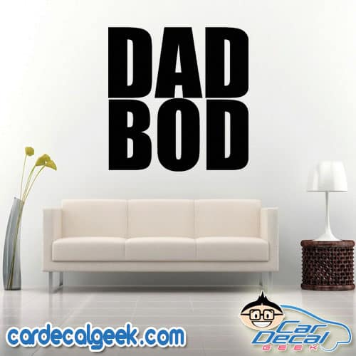 Dad Bod Wall Decal Sticker