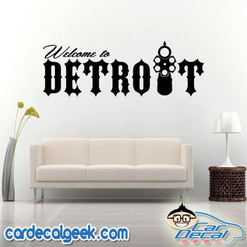 Welcome to Detroit Wall Decal Sticker