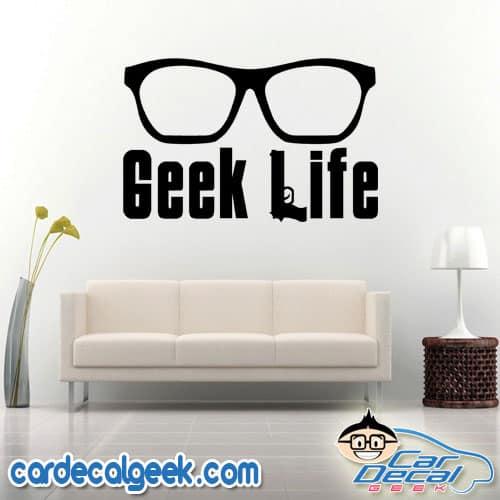 Geek Life Wall Decal Sticker