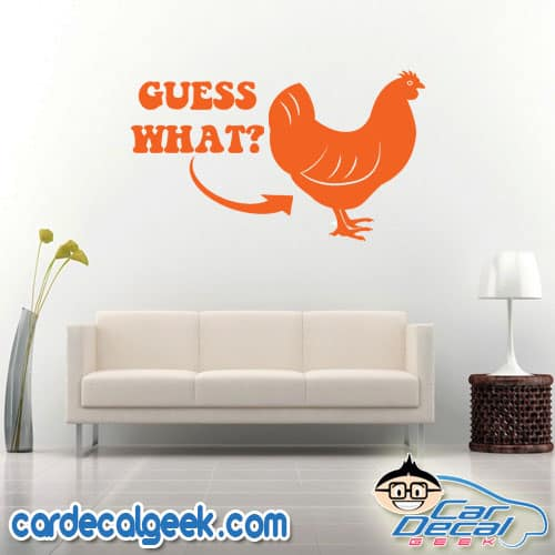 Guess What Chicken Butt Wall Decal Sticker