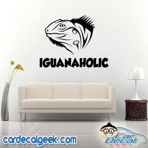 Iguanaholic Wall Decal Sticker