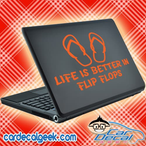 Life is Better in Flip Flops Laptop Decal Sticker