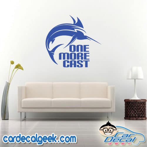 Marlin One More Cast Fishing Wall Decal Sticker