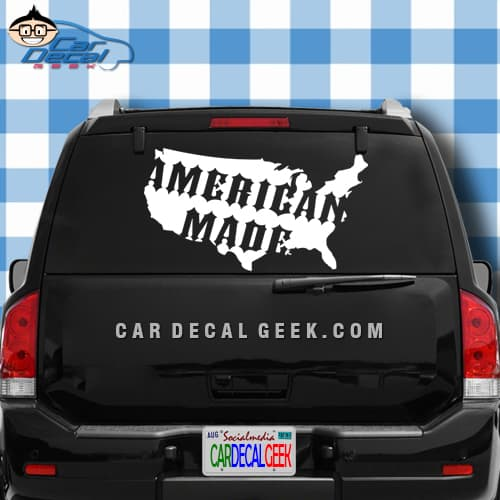 American Made United States Car Truck Decal Sticker