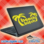 Beach Bitch Palm Trees Laptop MacBook Decal Sticker