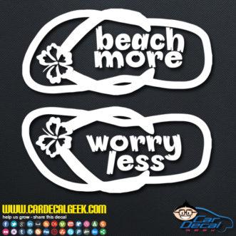 Beach More Worry Less Flip Flops Decal Sticker