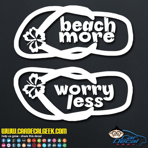 Beach More Worry Less Flip Flops Decal Sticker