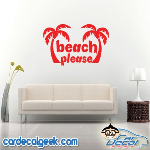 Beach Please Palm Trees Wall Decal Sticker