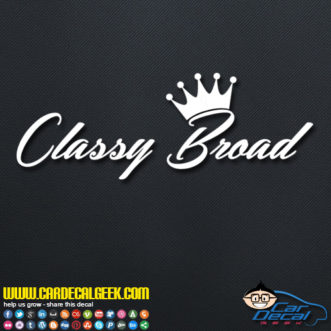 Classy Broad Decal Sticker