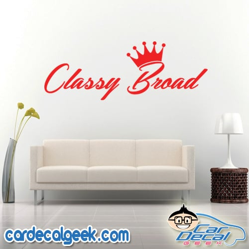 Classy Broad Wall Decal Sticker
