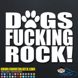 Dogs Fucking Rock Decal Sticker
