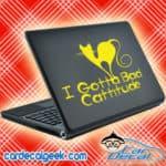 I Gotta Bad Cattitude Laptop MacBook Decal Sticker