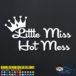 Little Miss Hot Mess Decal Sticker