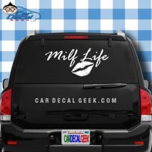 Milf Life Lips Car Window Decal Sticker