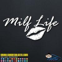 Milf Life Lips Decal Sticker