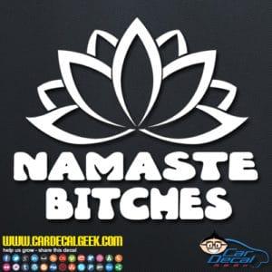 Namaste Bitches Lotus Flower Decal Sticker
