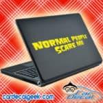 Normal People Scare Me Laptop MacBook Decal Sticker