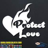 Protect Love Decal Sticker